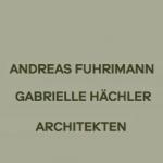 Andreas Fuhrimann Gabrielle Hächler Architekten