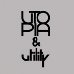 Utopia & Utility