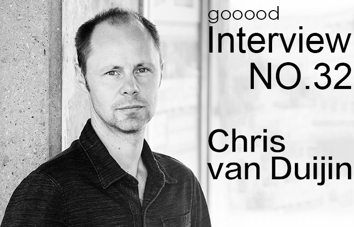 gooood访谈专辑第三十二期 – Chris van Duijn|gooood Interview NO.32 – Chris van Duijn